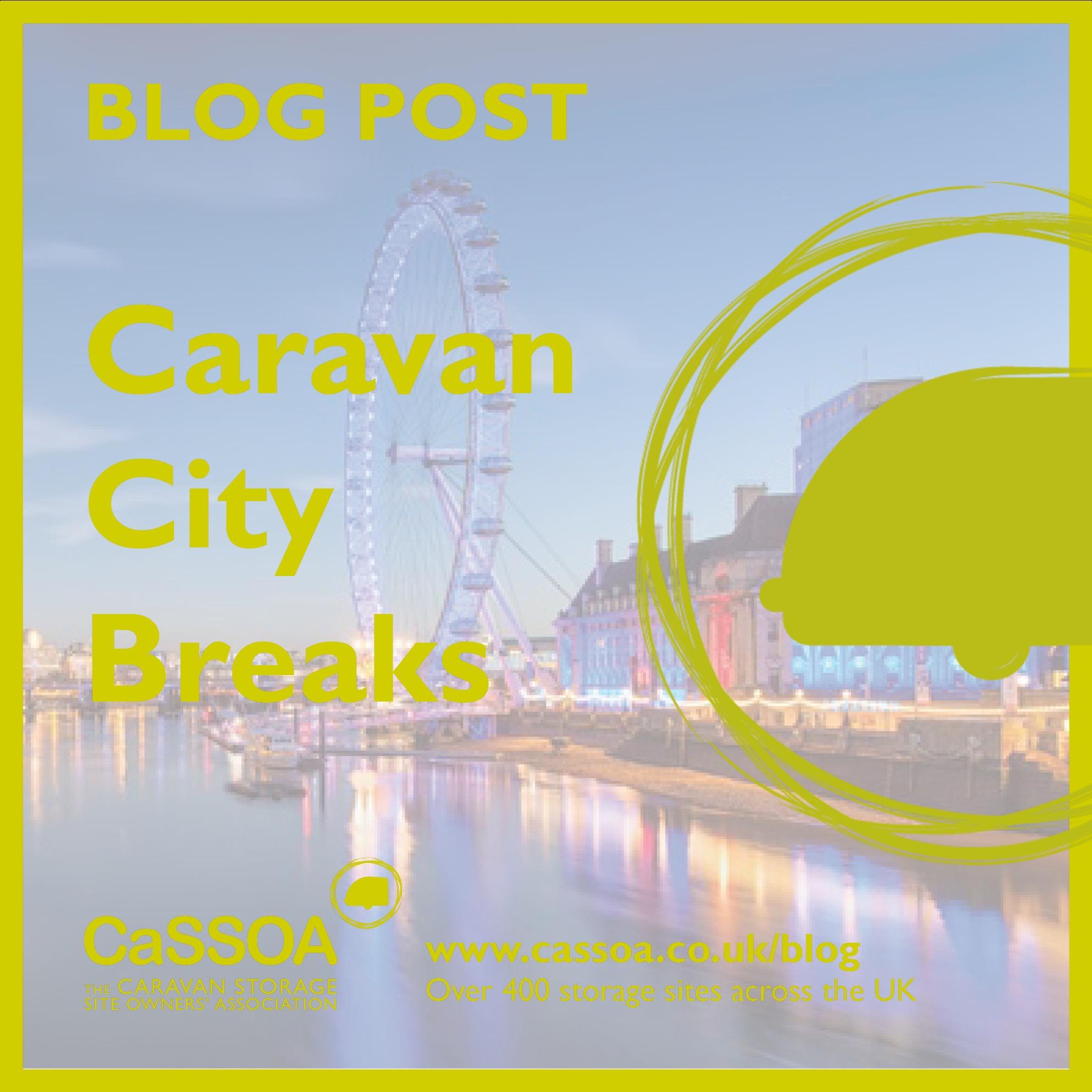 Caravan City Breaks